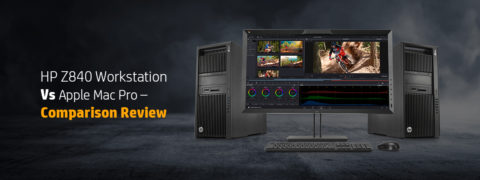 HP Z840 Workstation Vs Apple Mac Pro